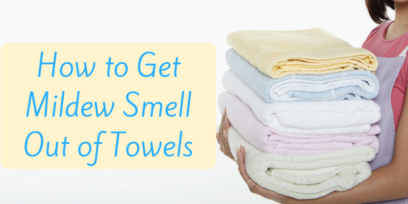 How To Get Mildew Smell Out Of Towels Remove Odors From