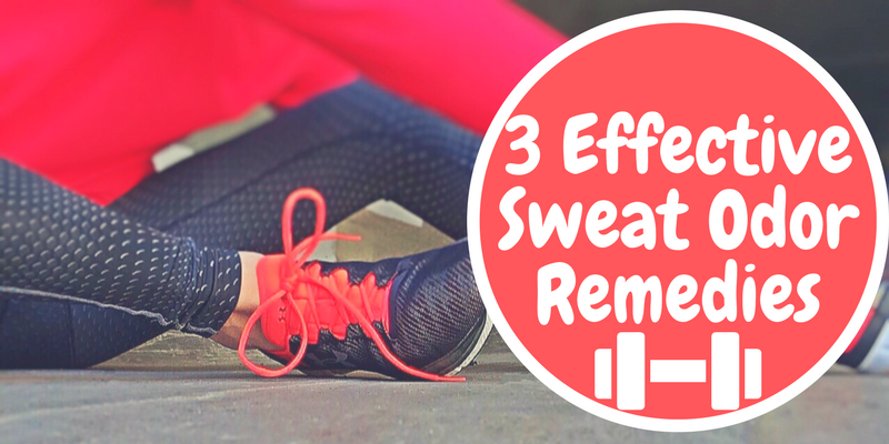 3 Effective Sweat Odor Remedies