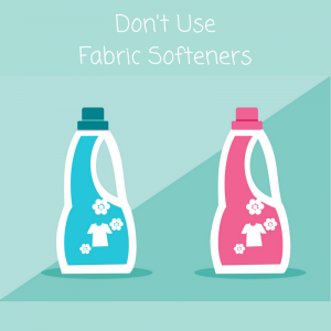 3. Don't Use Fabric Softeners