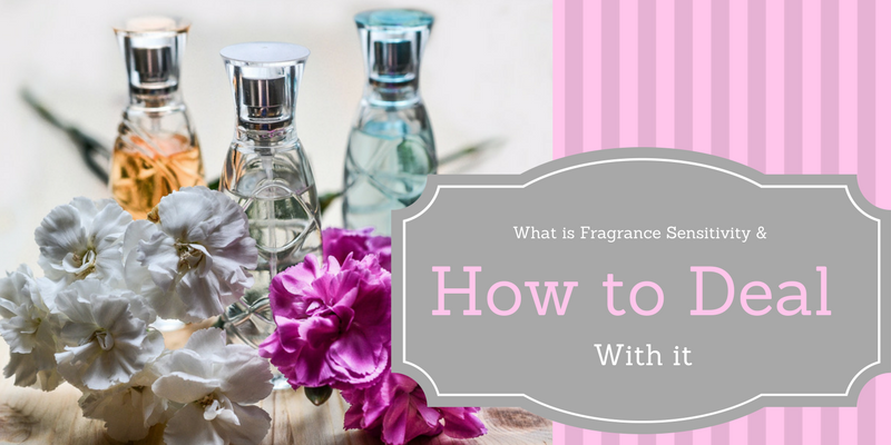 What is Fragrance Sensitivity & How to Deal With It